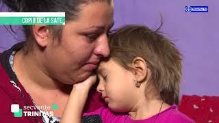 Campanie Secvente TRINITAS. Copiii de la sate. Copilaria fara parinti (18 11 2017)