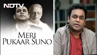 All About AR Rahman And Gulzar's New Song 'Meri Pukaar Suno' - NDTV