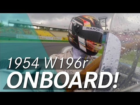 1954 W 196 R onboard with Pascal Wehrlein!