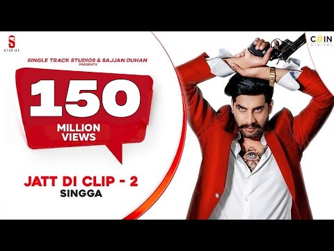 Jatt Di Clip 2-Singga Mp3 Song Download And Video