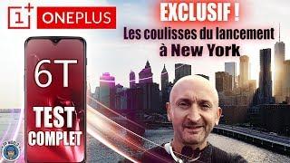 Vidéo-Test : OnePlus 6T : le TEST et les COULISSES du lancement à NEW YORK !