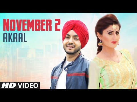 November 2-Akaal Mp3 Song Download And Video