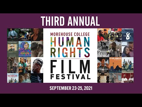Morehouse College Human Rights Film Festival (Live Stream) - Day 1