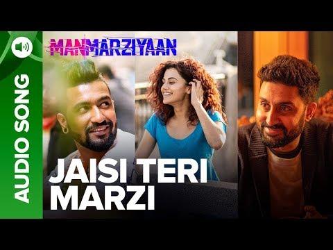 Jaisi Teri Marzi   Full Audio Song   Manmarziyaan   Amit Trivedi, Shellee   Abhishek, Taapsee