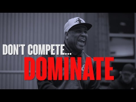 TGIM | DON'T COMPETE...DOMINATE