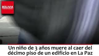 NIÑO MUERE AL CAER DE EDIFICIO EN LA PAZ