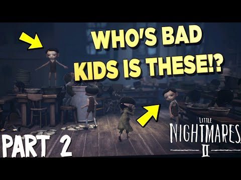 PART 2: FUNNY   THE LITTLE NIGHTMARES 2