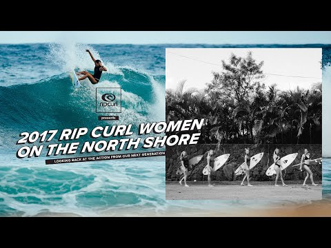 Rip Curl Women Take Over The North Shore