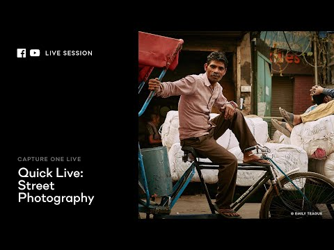 Capture One 20 | Quick Live : Street photography