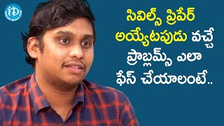How to Overcome Stress While Preparing for Civil's - UPSC 428th Rank Holder Kollabathula Karthik - IDREAMMOVIES