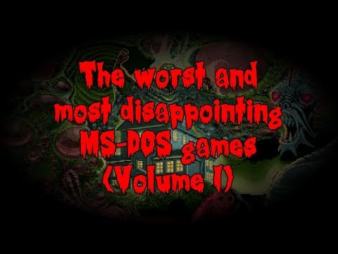 The Worst and Most Disappointing MS-DOS Games (Volume I)