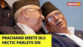 Prachanda meets Oli   Hectic parleys on   NewsX - NEWSXLIVE