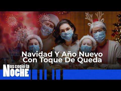 Navidad Y Año Nuevo Con Toque De Queda – Cosmovision