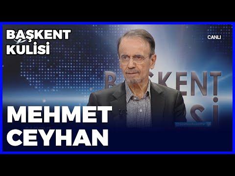 Başkent Kulisi - Mehmet Ceyhan - 25 Ekim 2020