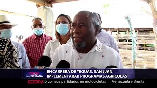 Implementarán programas agrícolas en Carrera de Yeguas, San Juan