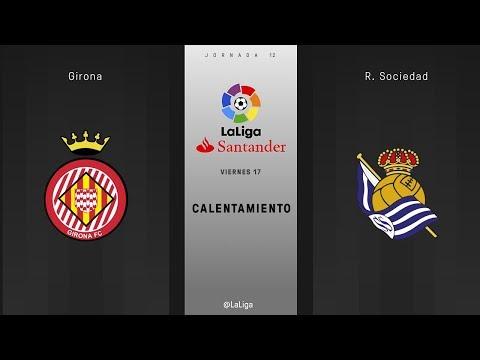 Calentamiento Girona vs R. Sociedad