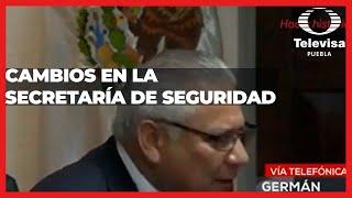 Raciel López Salazar es relevado como Secretario de Seguridad en Puebla | Las Noticias Puebla