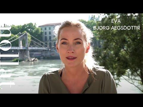 Vidéo de Eva Björg Ægisdóttir