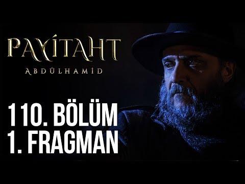Payitaht Abdülhamid 110. Bölüm 1.Tanıtım (Her Cuma 20:00'de)