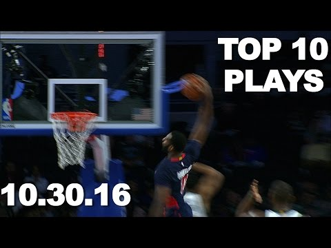 Top 10 NBA Plays: October 30th