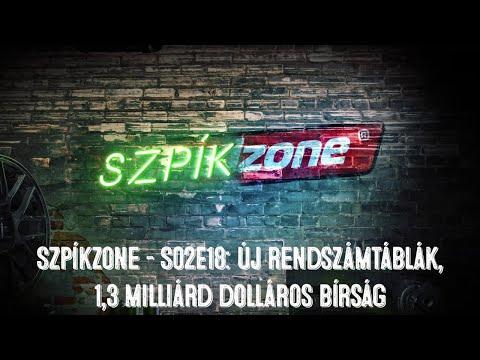 SzpíkZone – S02EP18: Új rendszámtáblák, 1.3 milliárd dolláros bírság