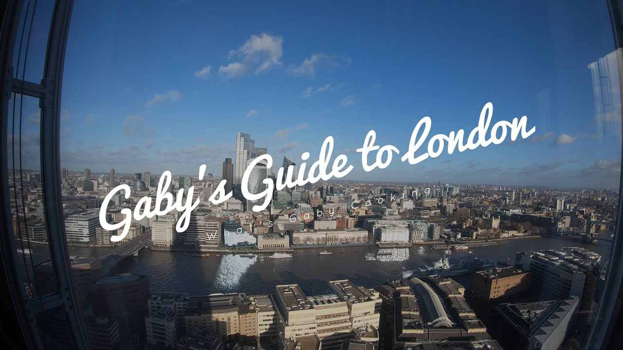 Gaby's Guide to London