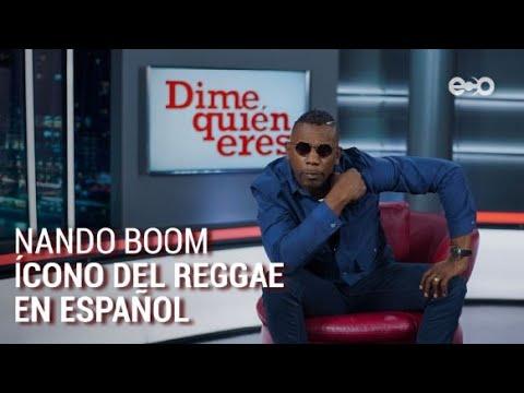 La evolución de Nando Boom, uno de los pioneros del reggae en español | Dime Quién Eres