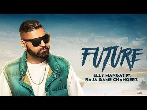 connectYoutube - Elly Mangat - Future ft. Game Changerz (Official Video)