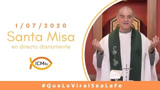 Santa Misa - Mièrcoles 1 de julio 2020