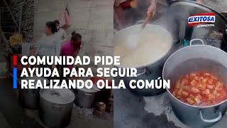Agrupación familiar raíces de Jicamarca pide ayuda para seguir realizando la olla común