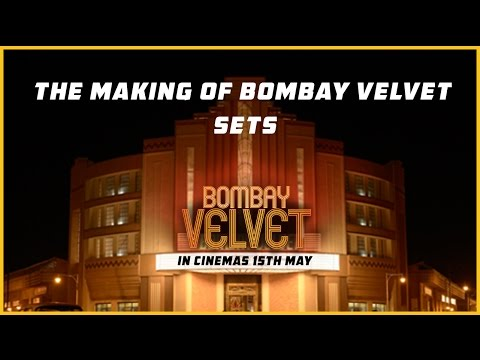 The Making Of Bombay Velvet Sets I Anurag Kashyap
