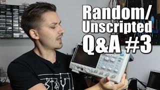 Random/Unscripted Q&A #3 || Siglent Oscilloscope Giveaway