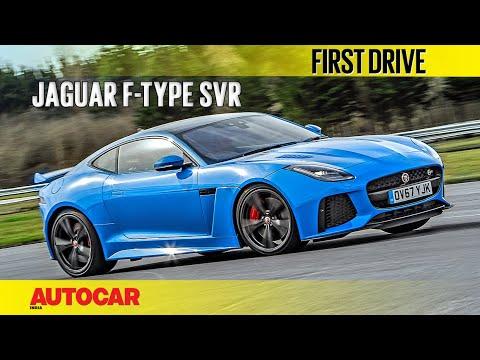 2018 Jaguar F-Type SVR | First Drive | Autocar India