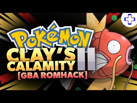 connectYoutube - (COMPLETED) POKEMON CLAY's CALAMITY 2 GBA ROM HACK! - START WITH A MAGIKARP? (2018)