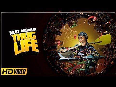 Diljit Dosanjh-Thug Life Mp3 Song Download And Video