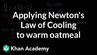 Applying Newton's Law of Cooling to warm oatmeal