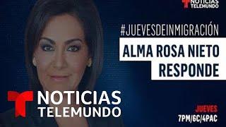 EN VIVO: La abogada @AlmaRosaNieto contesta sus preguntas de inmigración   Noticias Telemundo