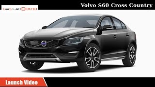 Volvo S60 Cross Country | Launch Video | CarDekho.com