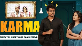 KARMA - Marrying Your Ex Girlfriend || Shanmukh Jaswanth Ft. Sheetal Gauthaman || Infinitum Media - YOUTUBE