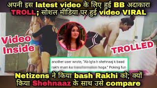 अपनी लेटेस्ट video पर हुई Rakhi Sawant TROLL; फ़ांस ने किया Shehnaaz से compare इस VIRAL वीडियो पर - TELLYCHAKKAR