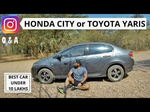 connectYoutube - Toyota Yaris or New Honda City. Best Car Under 10 Lakhs. Instagram Q & A