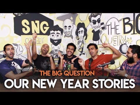 SnG: Our New Year Stories feat. Sahil Shah   The Big Question S2 Ep23
