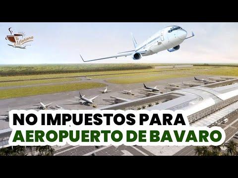 Aeropuerto de Bávaro duraría 15 años sin pagar impuestos | Tu Mañana By Cachicha