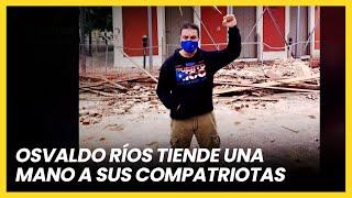 Osvaldo Ríos viajó a Puerto Rico para ayudar tras terremotos y pandemia | Las Estrellas