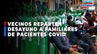 ???????? SJL: vecinos reparten desayuno gratuito a familiares de pacientes covid que acampan por oxígeno
