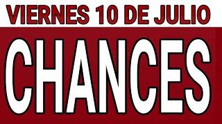 Resultado de chances Viernes 10 de Julio de 2020