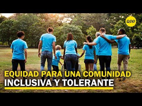 Políticas de equidad para construir una comunidad inclusiva y tolerante