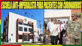 Bolivia Usará La Ex Escuela Anti-Imperialista Para Aislar Pacientes Con COVID-19