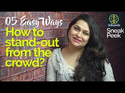 connectYoutube - 05 Ways to Stand Out in a Crowd of Strangers – Personality Development Video - Improve Social Skills