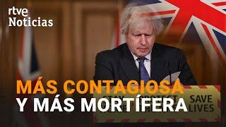 BORIS JOHNSON achaca a la cepa británica de la COVID-19 ser más MORTÍFERA I RTVE Noticias